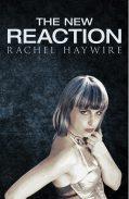The New Reaction - Rachel Haywire