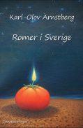 Romer i Sverige - Karl-Olov Arnstberg