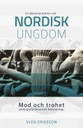 Mod och trohet - Sven Eriksson